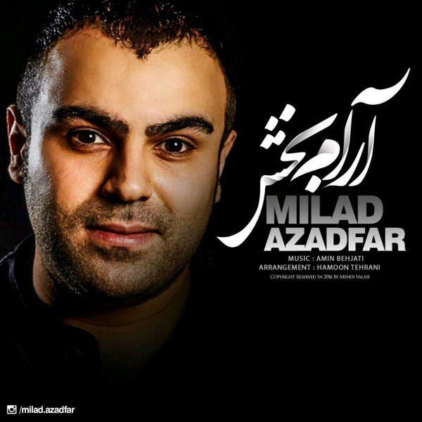 Milad Azadfar - Aram Bakhsh