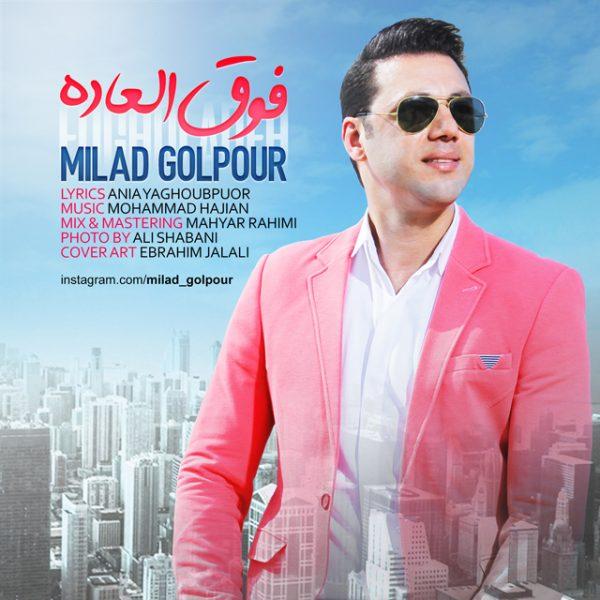 Milad Golpour - Fogholadeh