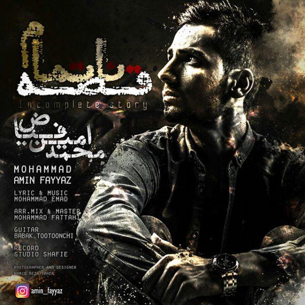 Mohammad Amin Fayyaz - Ghese Na Tamam