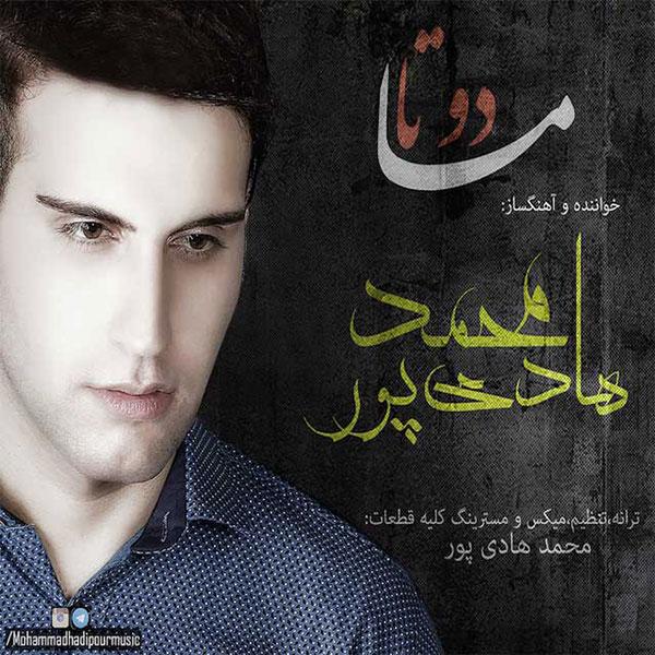 Mohammad Hadipour - Dooset Daram