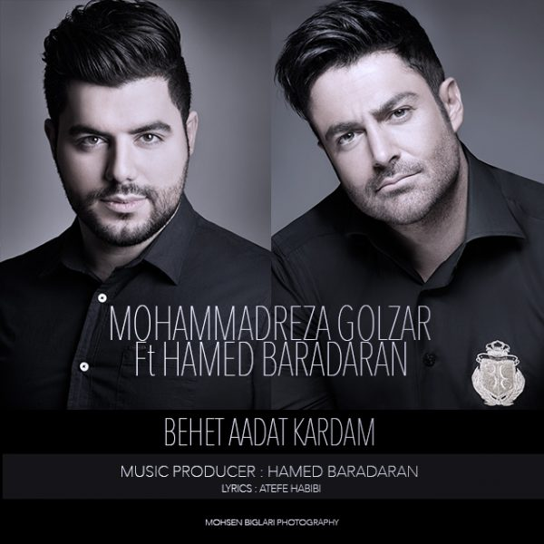 Mohammadreza Golzar & Hamed Baradaran - Behet Adat Kardam