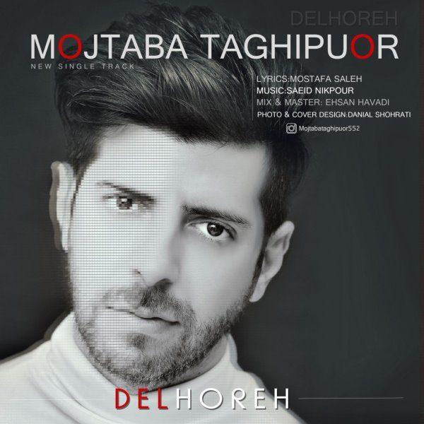 Mojtaba Taghipour - Delhore