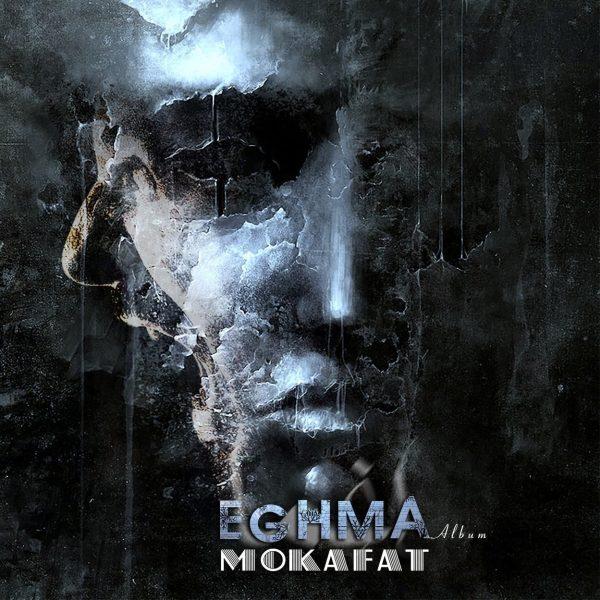 Mokafat - Eghma