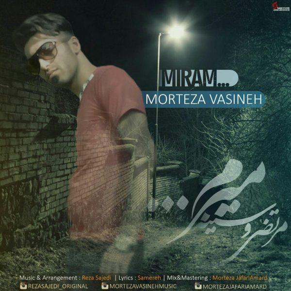 Morteza Vasineh - Miram