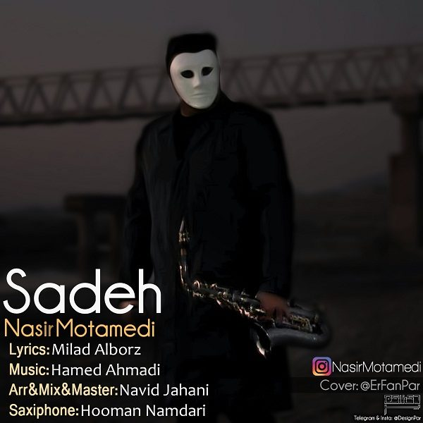 Nasir Motamedi - Sadeh
