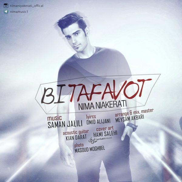 Nima Niyakerati - Bi Tafavot