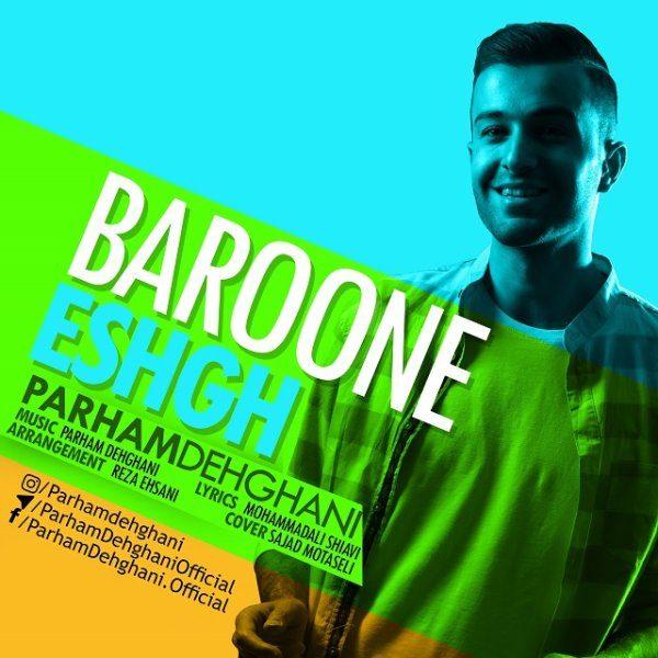 Parham Dehghani - Baroone Eshgh