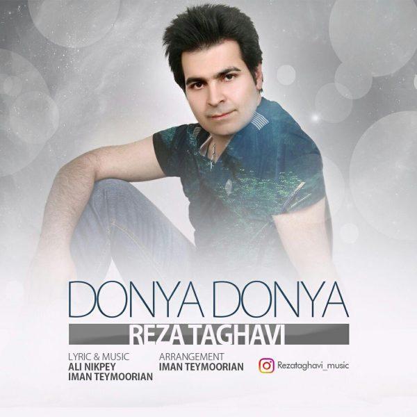 Reza Taghavi - Donya Donya