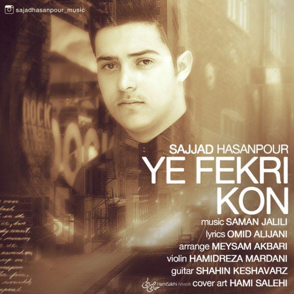 Sajjad Hassanpour - Ye Fekri Kon