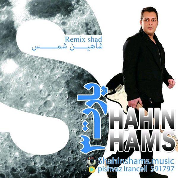 Shahin Shams - Remix Shad (Part 3)
