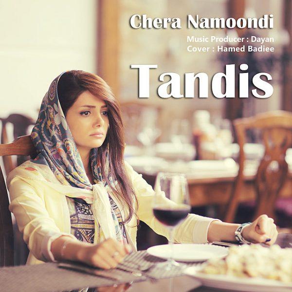 Tandis - Chera Namoondi