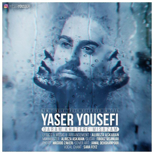 Yaser Yousefi - Daram Khatere Misazam