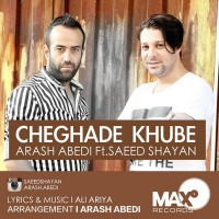 Arash-Abedi-Cheghade-Khube-Ft-Saeed-Shayan