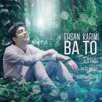 Ehsan-Karimi-Ba-To