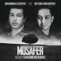 Mohammad-Azadpour-Meysam-Jamshidpour-Mosafer