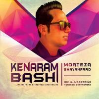 Morteza-Shayanfard-Kenaram-Bashi