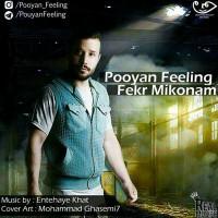 Pooyan-Feeling-Fekr-Mikonam