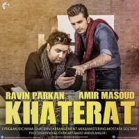 Ravin-Khaterat-Ft-Amir-Masoud