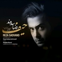Reza-Sadvand-Heyf