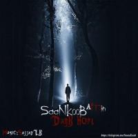 SaaNKooB-A-Min-Dark-Hope