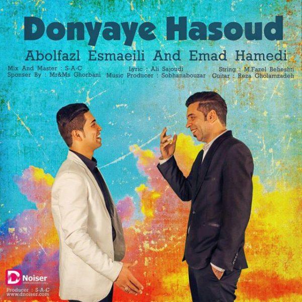 Abolfazl Esmaeili & Emad Hamedi - Donyaye Hasoud