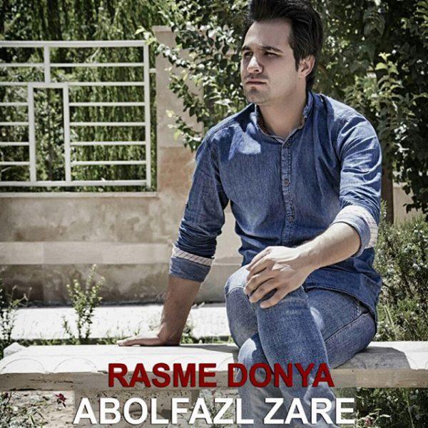 Abolfazl Zare - Rasme Donya