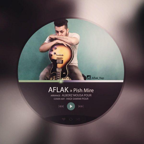 Aflak - Pish Mire