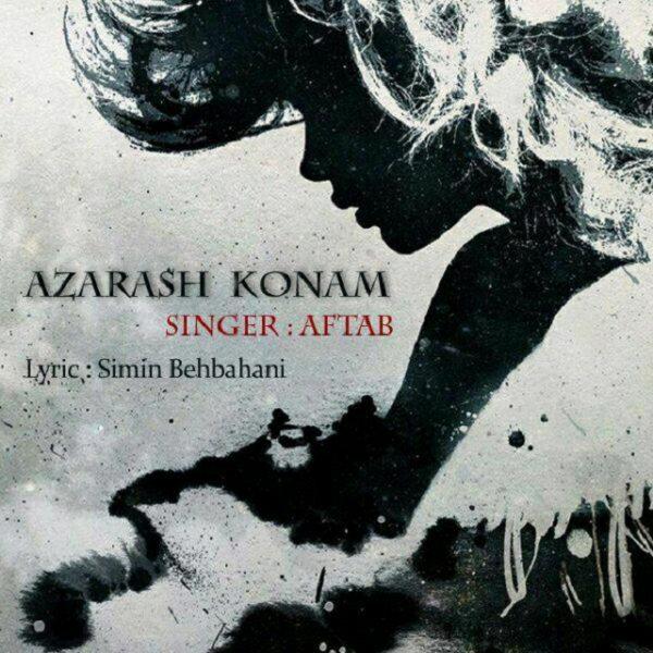 Aftab - Azarash Konam