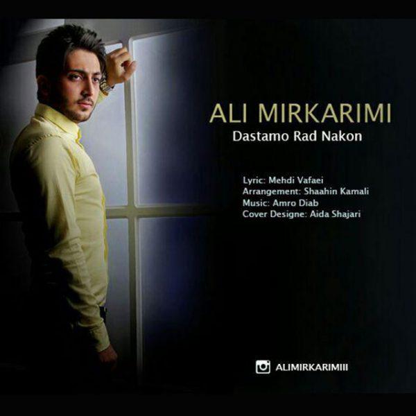 Ali Mirkarimi - Dastamo Rad Nakon