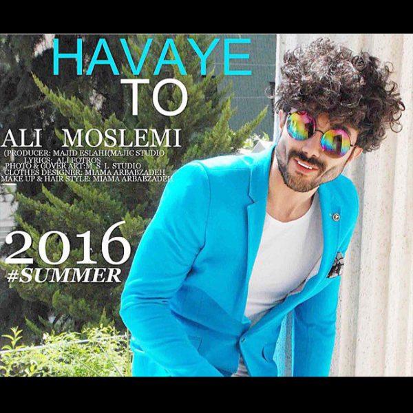 Ali Moslemi - Havaye To