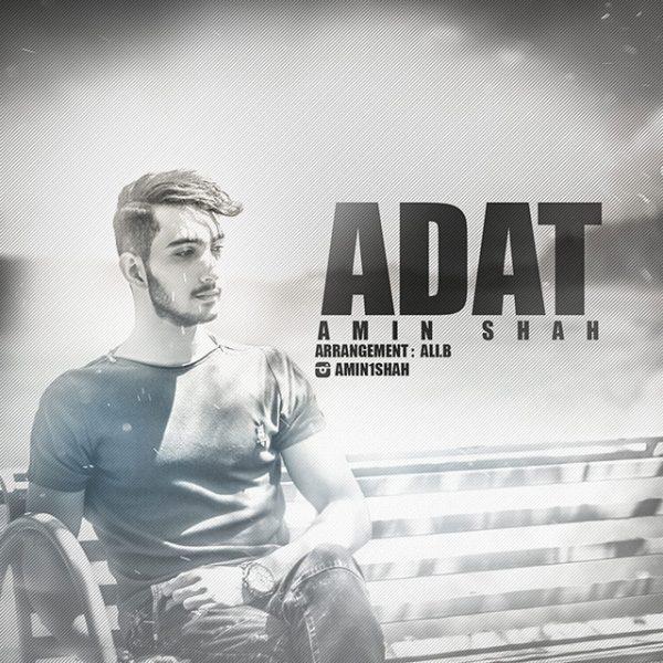Amin Shah - Adat