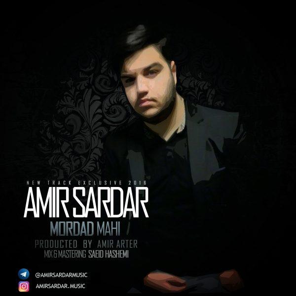 Amir Sardar - Mordad Mahi