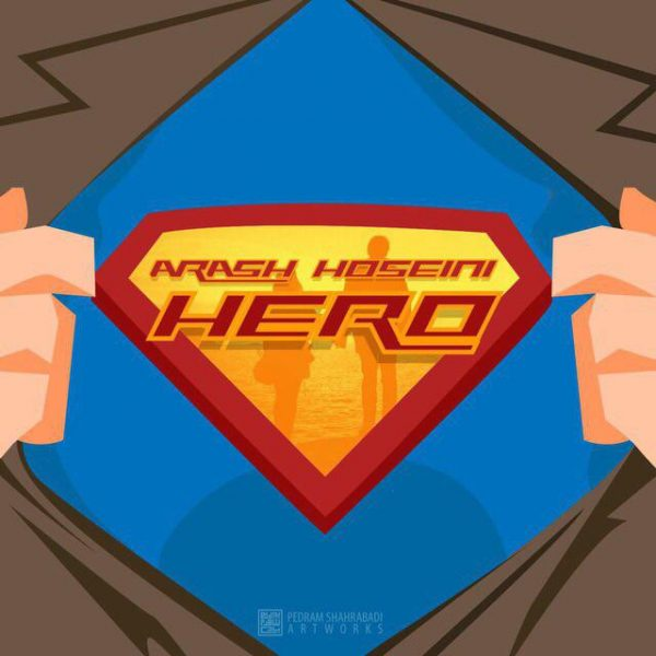 Arash Hoseini - Hero