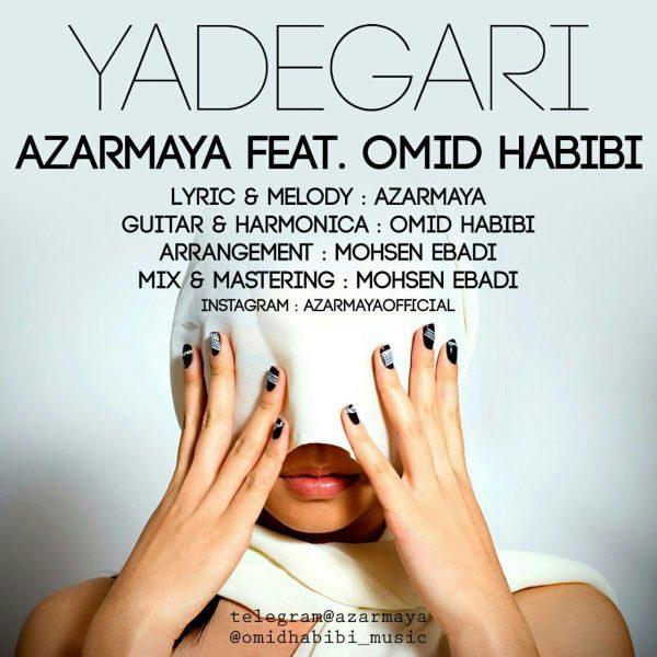 Azar Maya - Yadegari (Ft. Omid Habibi)