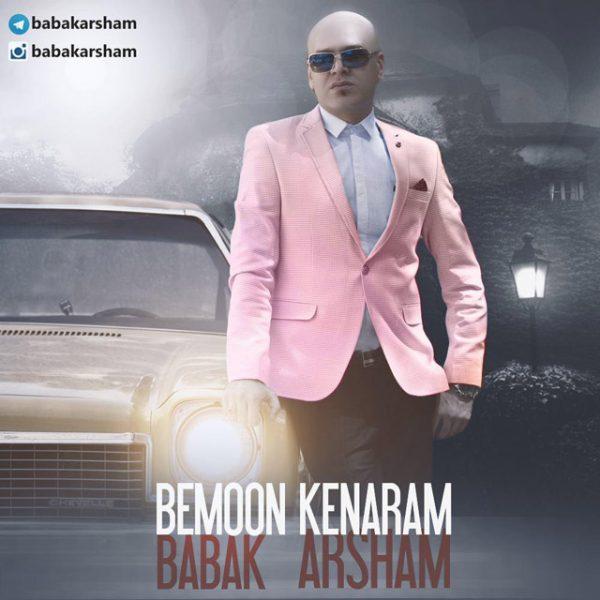 Babak Arsham - Bemoon Kenaram