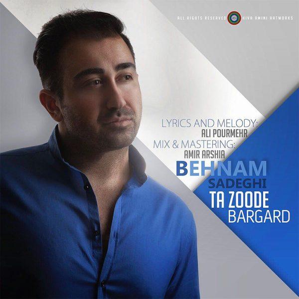 Behnam Sadeghi - Ta Zoode Bargard