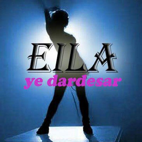 Ella - Ye Dardesar