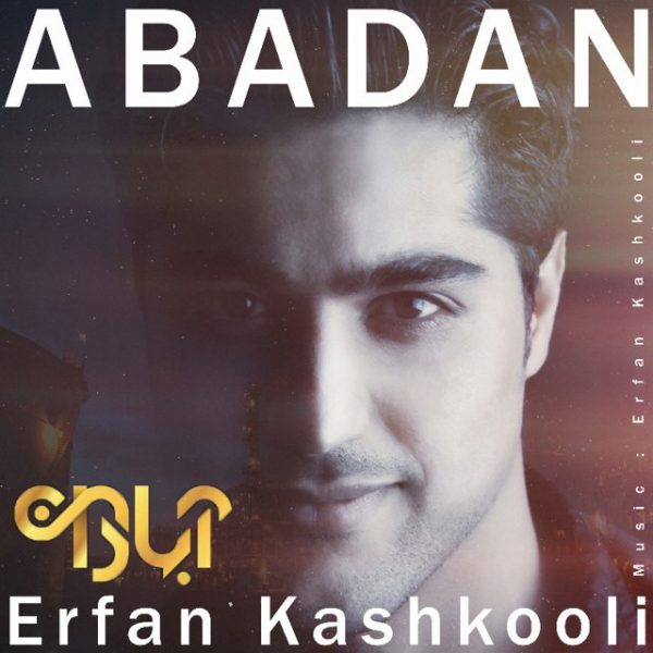 Erfan Kashkooli - Abadan