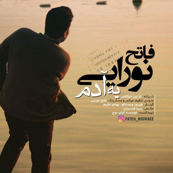 Fateh Nooraee - Ye Adam