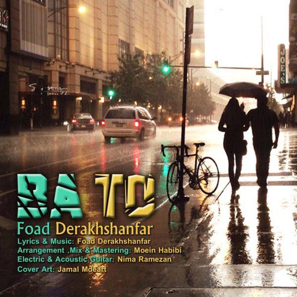 Foad Derakhshanfar - Ba To