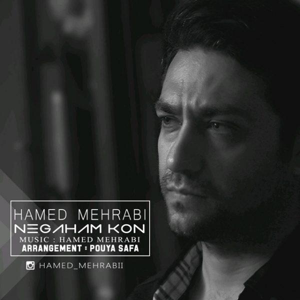 Hamed Mehrabi - Negaham Kon