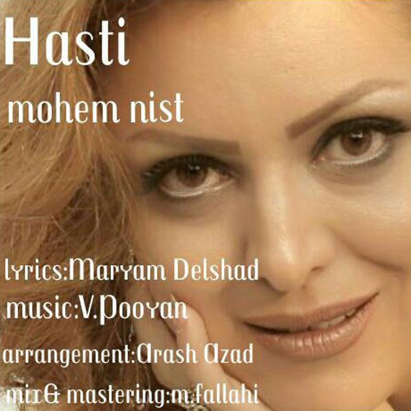 Hasti - Mohem Nist