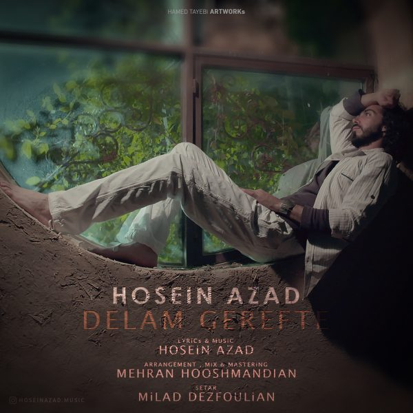 Hosein Azad - Delam Gerefte