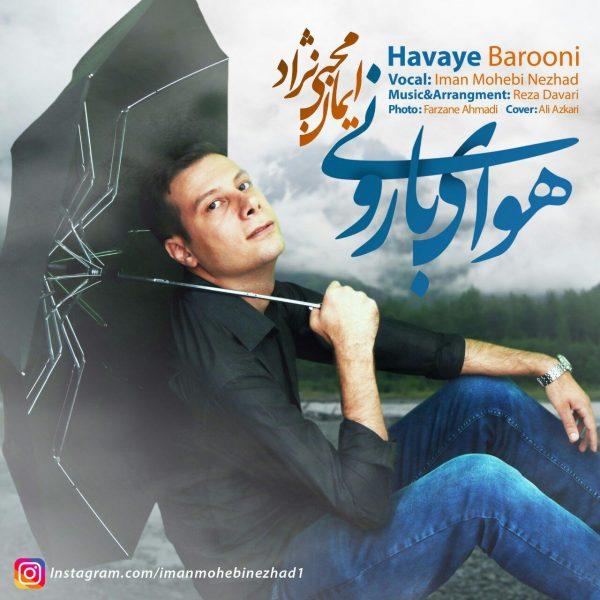 Iman Mohebi Nezhad - Havaye Barooni