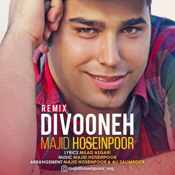 Majid Hoseinpoor - Divoone (Remix)