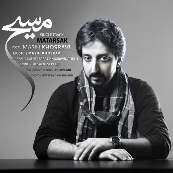 Masih Khosravi - Matarsak