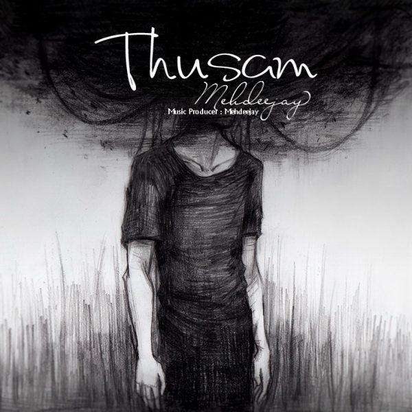 Mehdeejay - Thusam
