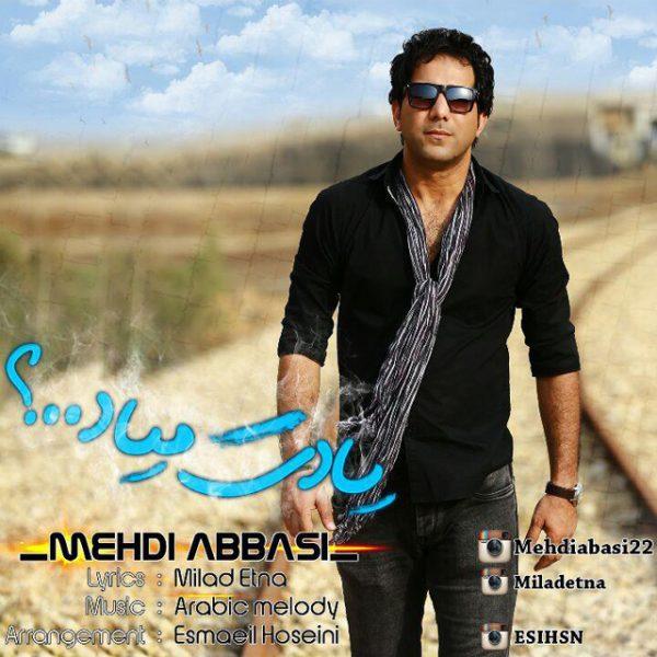 Mehdi Abbasi - Yadet Miad