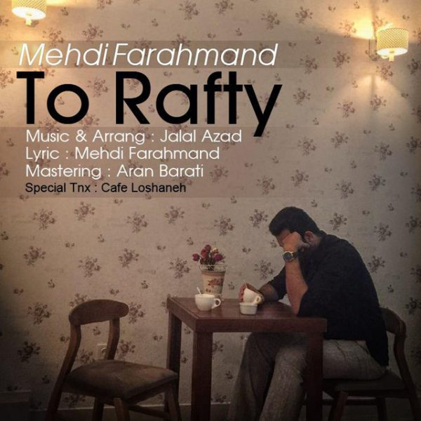Mehdi Farahmand - To Rafty
