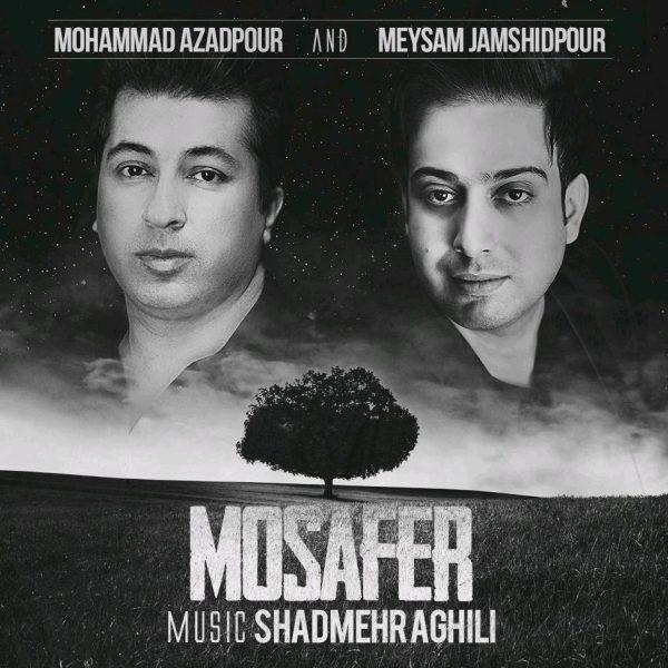 Mohammad Azadpour & Meysam Jamshidpour - Mosafer